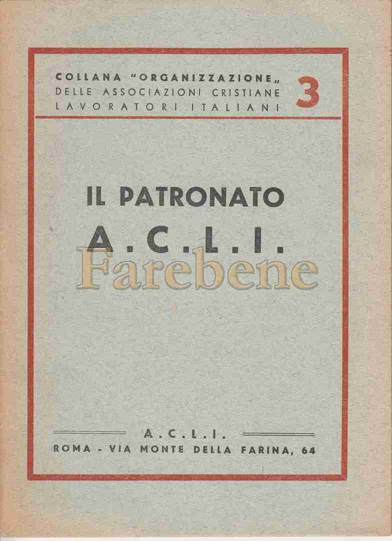 patronato acli opuscolo 1945