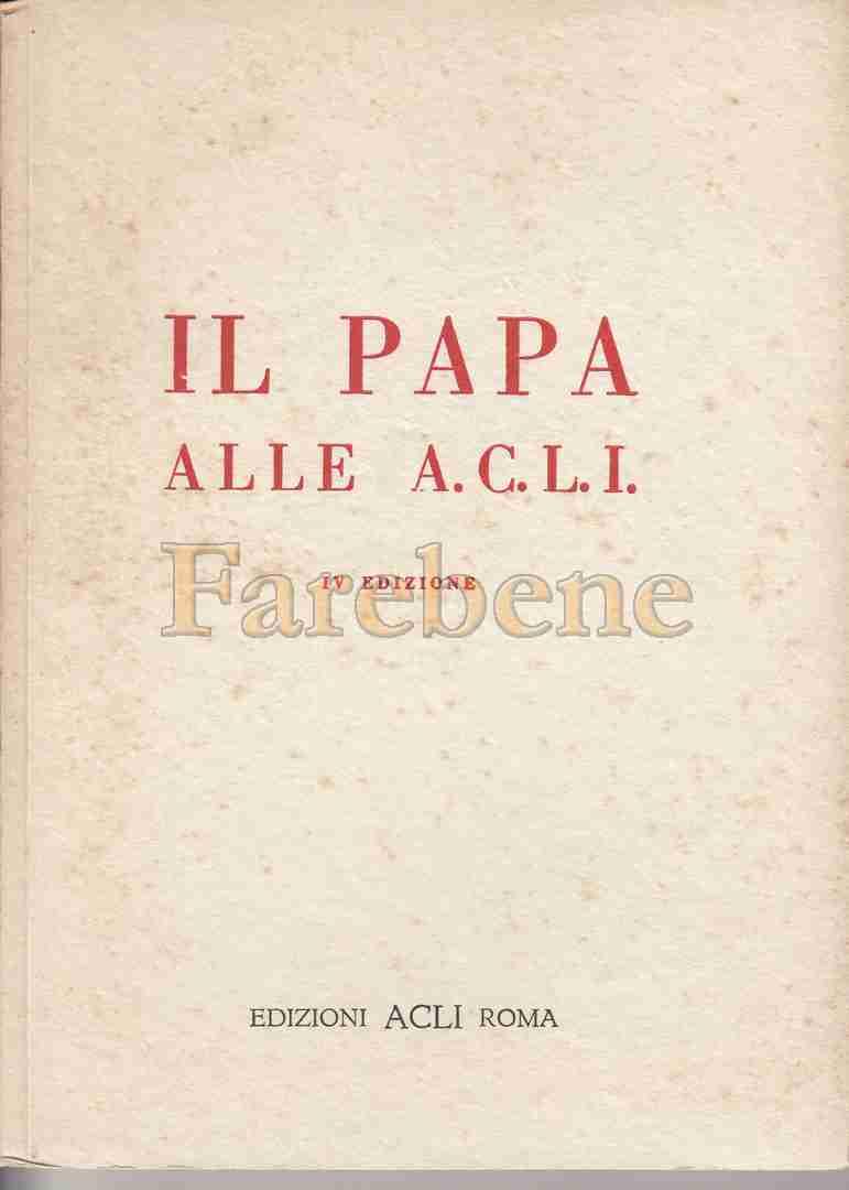 Papa-Acli-discorsi