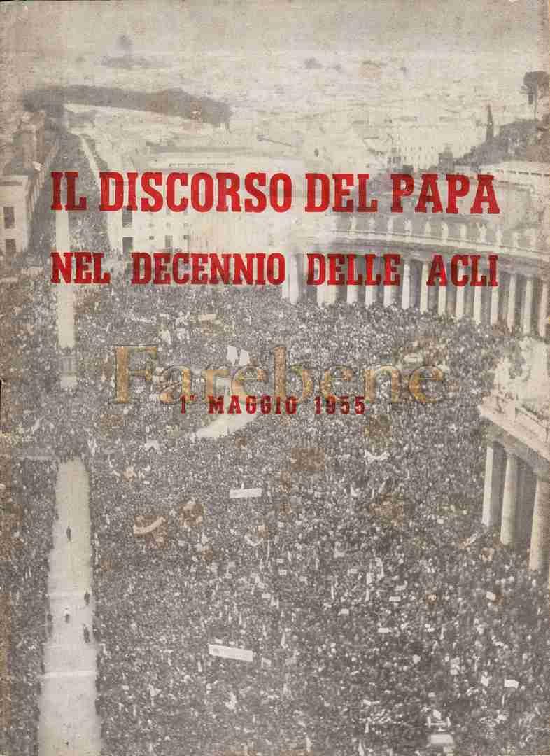 papa-acli-discorso-decennio-1955